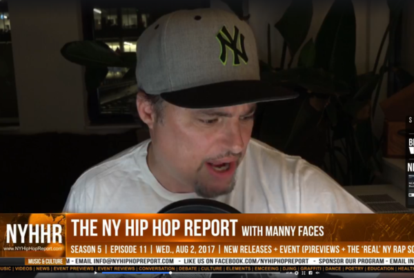 The NY Hip Hop Report with Manny Faces [S05E11]